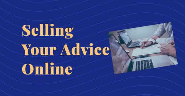 selling your advice online