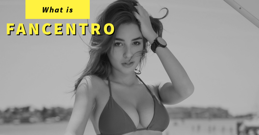 what is fancentro?